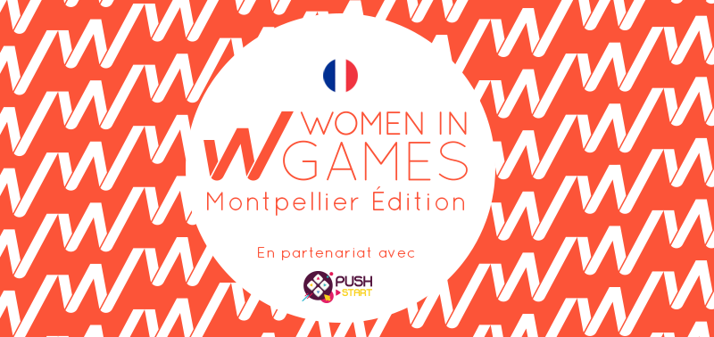 Women in Games France – Rencontre Montpellier