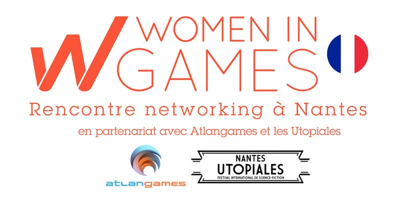 Women in Games France – Rencontre Nantes