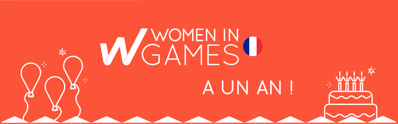 🎂 Un an de Women in Games France : MERCI !