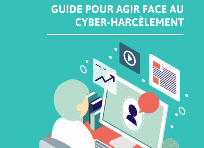 WIG FR et Loisirs Numériques lancent un guide pour agir face au cyberharcèlement