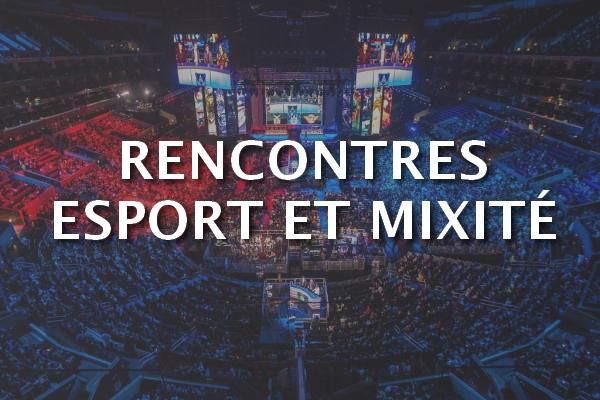 eSport : France Esports, Women in Games et Paris & Co annoncent les Rencontres esport et mixité !