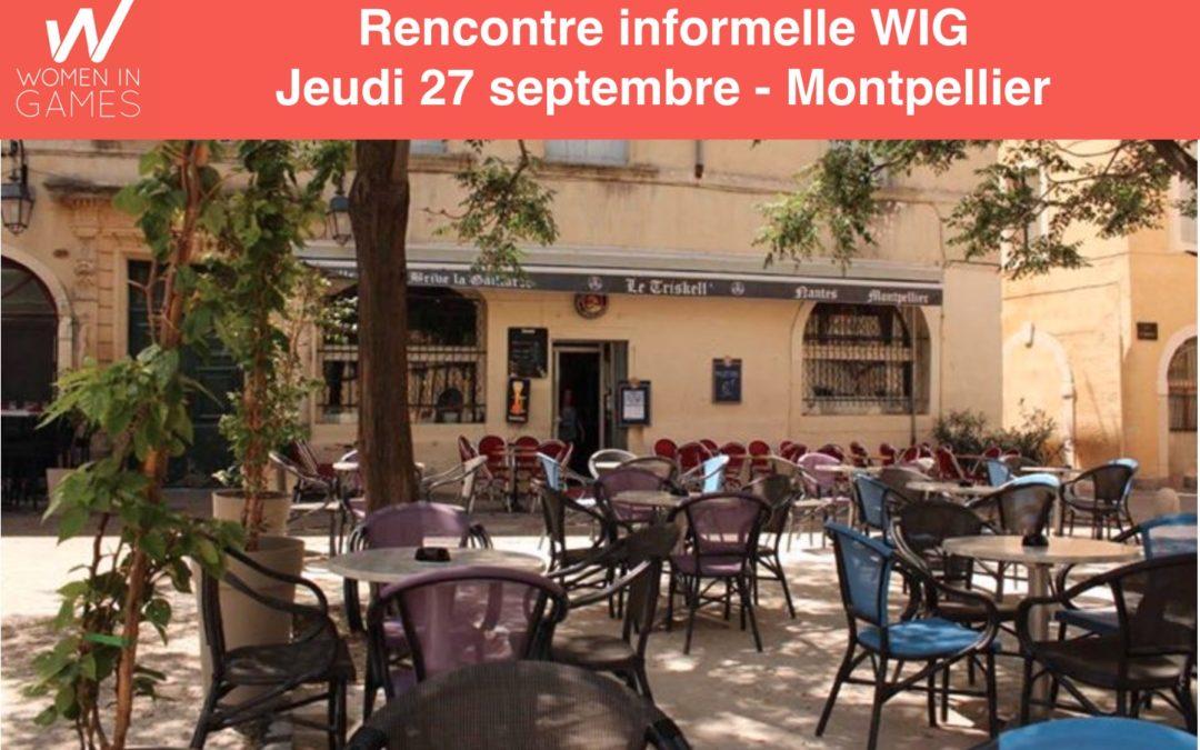 Rencontre informelle WIG Montpellier le jeudi 27 septembre