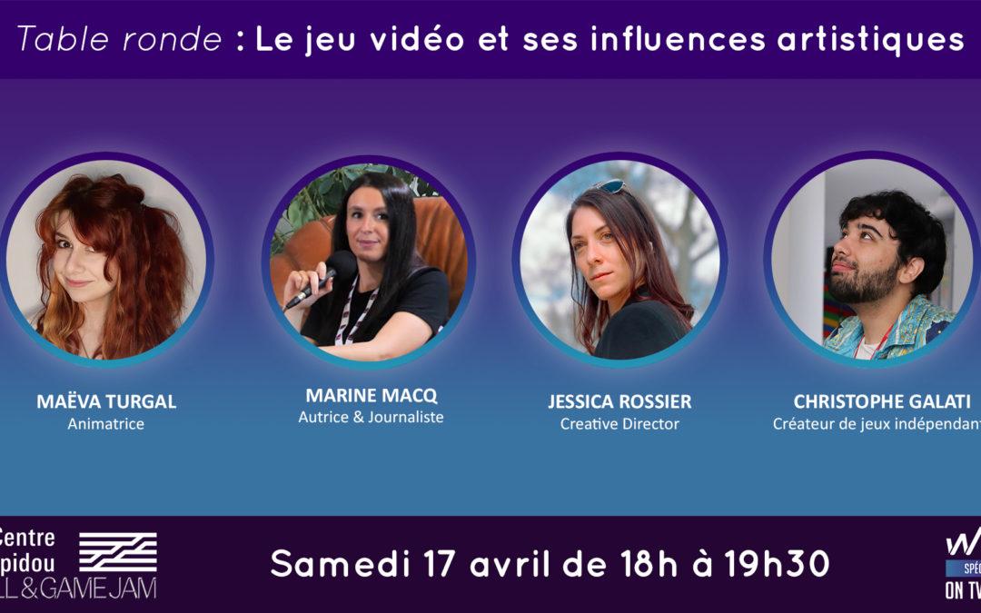 Table ronde «Art & Jeu Vidéo» pour la Chill and Game Jam du Centre Pompidou !
