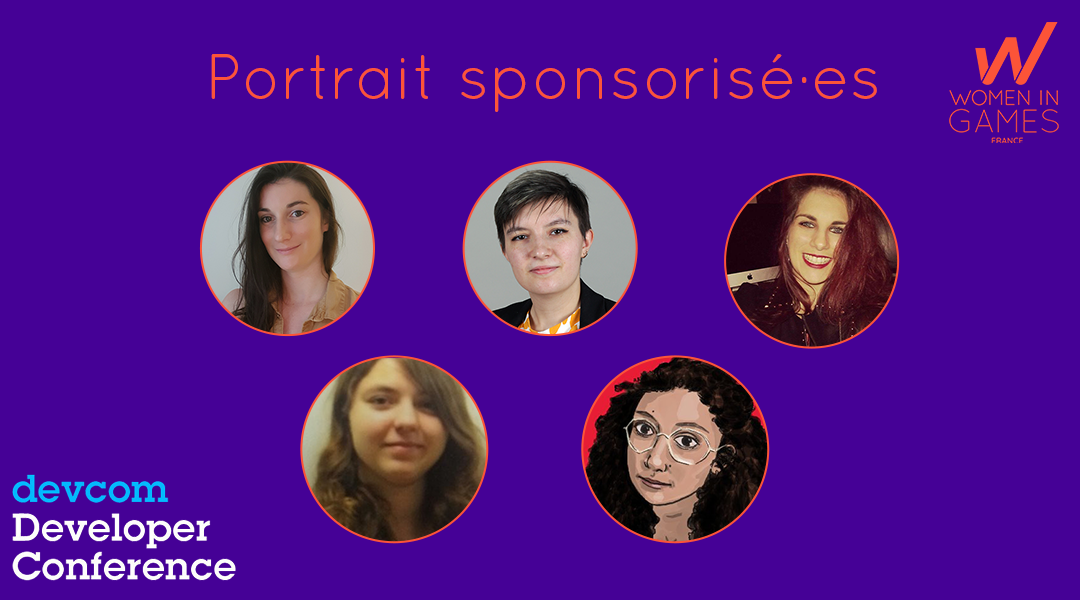 Devcom 2021 : Portrait de nos sponsorisées